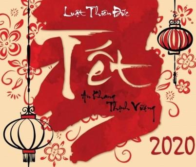Luật Thiên Đức - Chúc mừng năm mới 2020
